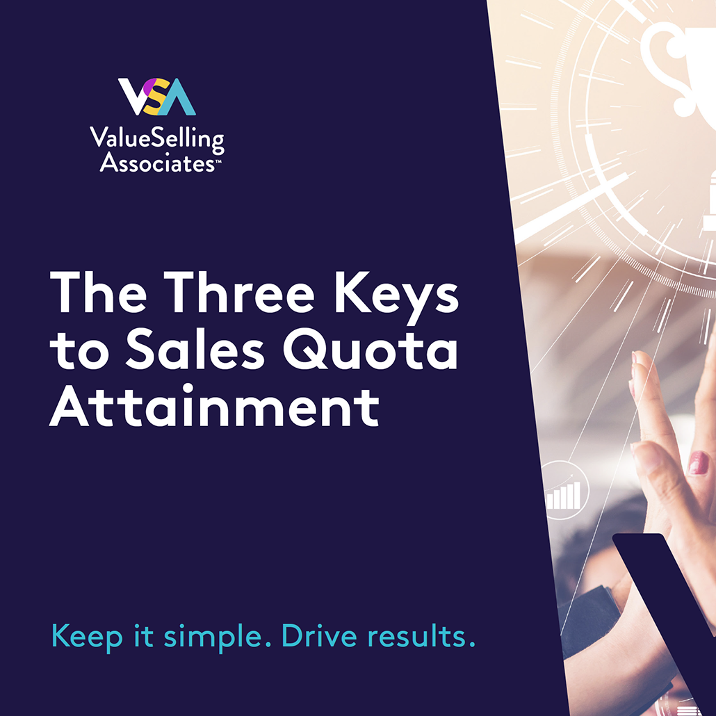 The Three Keys to Sales Quota Attainment