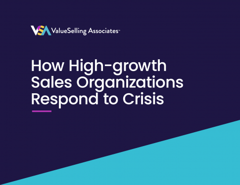 How High-growth Sales Organizations Respond to Crisis